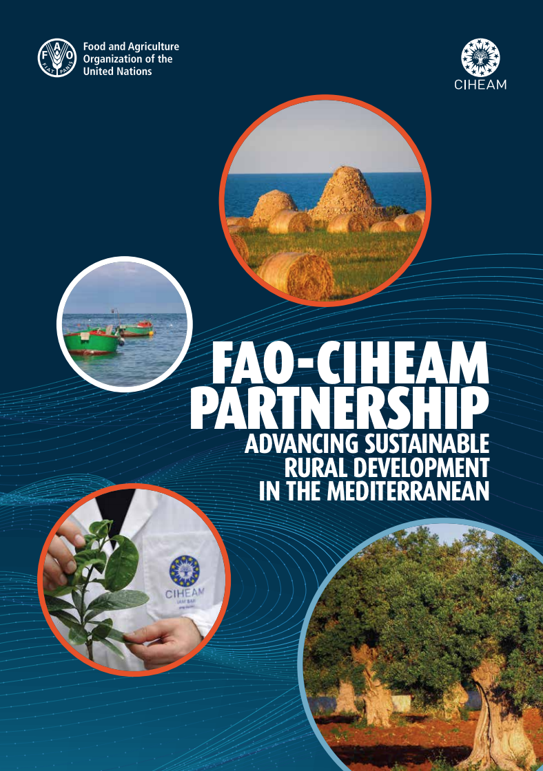 FAO-CIHEAM PARTNERSHIP – ADVANCING SUSTAINABLE RURAL DEVELOPMENT IN THE MEDITERRANEAN